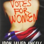 "Film: ""Iron Jawed Angels"" (Part 1)"