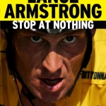 Film: Stop at Nothing: The Lance Armstrong Story